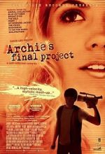 Watch Archie\'s Final Project Movie4k