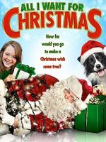 Watch All I Want for Christmas Movie4k