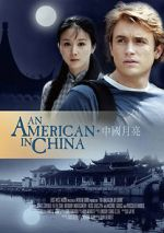 Watch An American in China Movie4k