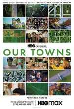 Watch Our Towns Movie4k