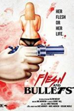 Watch Flesh and Bullets Online Movie4k
